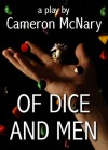 Of Dice and Men - Cameron McNary