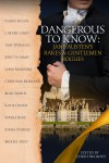 Dangerous to Know: Jane Austen's Rakes & Gentlemen Rogues - Joana Starnes, Amy D'Orazio, Katie Oliver, Karen M Cox, Jenetta James, Beau North, J. Marie Croft, Christina Morland, Lona Manning, Brooke West