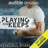 Playing for Keeps (Hot Jocks, #1) - Kendall Ryan