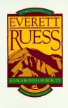 Everett Ruess (POD): A Vagabond for Beauty - Everett Ruess