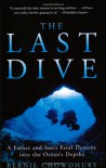 The Last Dive: A Father and Son's Fatal Descent into the Ocean's Depths - Bernie Chowdhury