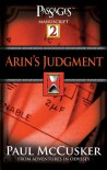 Arin's Judgment (Passages 2: Adventures in Odyssey) - Paul McCusker