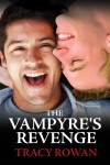 The Vampyre's Revenge - Tracy Rowan