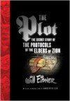 The Plot: The Secret Story of The Protocols of the Elders of Zion - Will Eisner