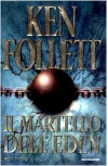 Il martello dell'Eden - Annamaria Raffo, Ken Follett