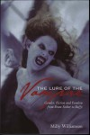 The Lure of the Vampire: Gender, Fiction and Fandom from Bram Stoker to Buffy - Milly Williamson
