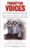 Forgotten Voices of the Holocaust (Forgotten Voices/Holocaust) - Lyn Smith