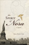 The Spirit of Nora - Lyle Scott Lee