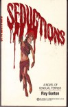 Seductions - Ray Garton