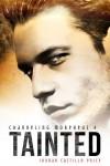 Tainted (Channeling Morpheus 4) - Jordan Castillo Price