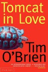 Tomcat In Love - Tim O'Brien