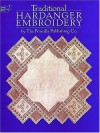 Traditional Hardanger Embroidery (Dover Needlework) - Priscilla Publishing Co.