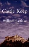 Castle Keep - William Eastlake
