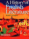 A History of English Literature (Foundations) - Michael Alexander