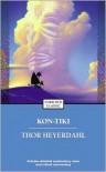 Kon-Tiki : Across the Pacific by Raft - Thor Heyerdahl