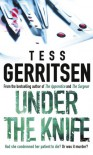 Under The Knife - Tess Gerritsen
