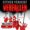 Verfallen - Esther Verhoef, Cathrin Bürger
