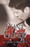 W czułych objęciach - Diana Palmer