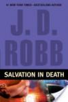 Salvation in Death - J.D. Robb