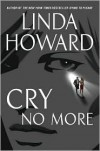 Cry No More - Linda Howard