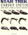 """Star Trek : Starship Spotter - Adam """"Mojo"""" Lebowitz;Robert Bonchune"""