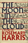 Moon in the Cloud - Rosemary Harris