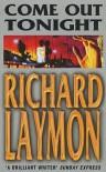Come Out Tonight - Richard Laymon