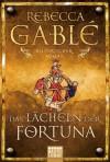 Das Lächeln der Fortuna: Historischer Roman: Waringham Trilogie 1 - Rebecca Gablé
