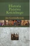 Historia Państwa Kościelnego - Jan Gordziałkowski
