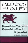 Brave New World/Brave New World Revisited - Aldous Huxley