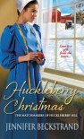 Huckleberry Christmas - Jennifer Beckstrand