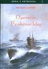 Operacja Paukenschlag - Sławomir Kędzierski, Michael Gannon
