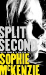 Split Second - Sophie McKenzie