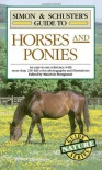 Simon & Schuster's Guide to Horses and Ponies - Maurizio Bongianni