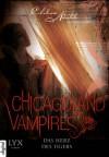 Chicagoland Vampires - Das Herz des Tigers - Chloe Neill