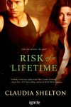 Risk of a Lifetime (Entangled Ignite) - Claudia Shelton