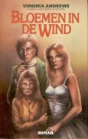 Bloemen in de wind  - V.C. Andrews, V.C. Andrews, Parma van Loon