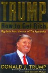 Trump: How to Get Rich - Donald Trump, Meredith McIver