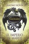 El imperio de marfil (Temerario, #4) - Naomi Novik