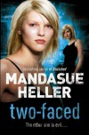 Two Faced - Mandasue Heller