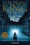 El cazador de sueños - Jofre Homedes, Judith Sendra, Random House Mondadori, Stephen King