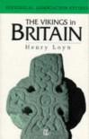 The Vikings In Britain - Henry Loyn