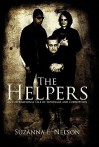 The Helpers: An International Tale of Espionage and Corruption - Suzanna E. Nelson