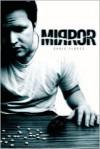 Mirror - Chris Flores