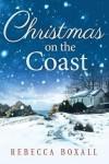 Christmas on the Coast - Rebecca Boxall