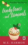 Candy Canes and Criminals: A Cozy Mystery (HoneyBun Shop Mysteries Book 3) - M.E. Harmon