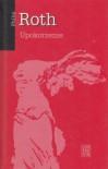 Upokorzenie - Jolanta Kozak, Philip Roth