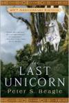 The Last Unicorn Publisher: Roc Trade - Peter S. Beagle