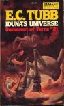 Iduna's Universe (Dumarest of Terra #21) - E. C. Tubb