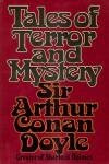 Tales of Terror and Mystery -  Arthur Conan Doyle